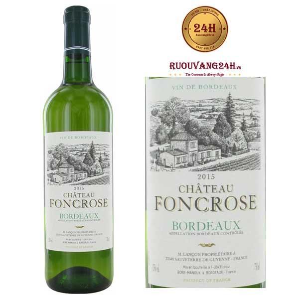 Rượu Vang Chateau Foncrose Sauvignon White
