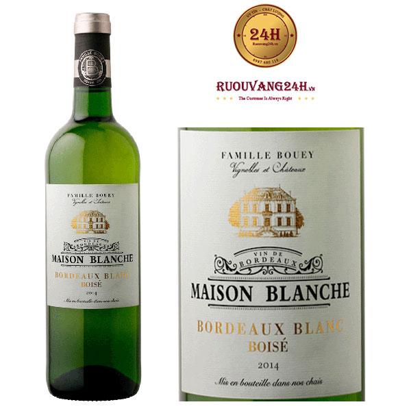 Rượu Vang Maison Blanche Bordeaux Blanc