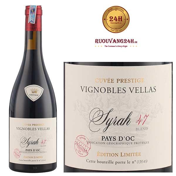 Rượu Vang Vignobles Vellas Syrah 47 Cuvee Prestige