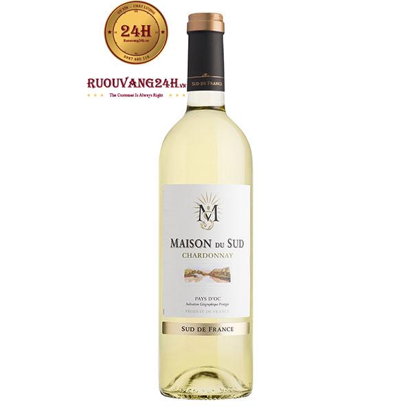 Rượu vang Maison du Sud Chardonnay
