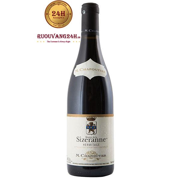 """Rượu Vang M.Chapoutier """"La Sizeranne"""" Hermitage"""