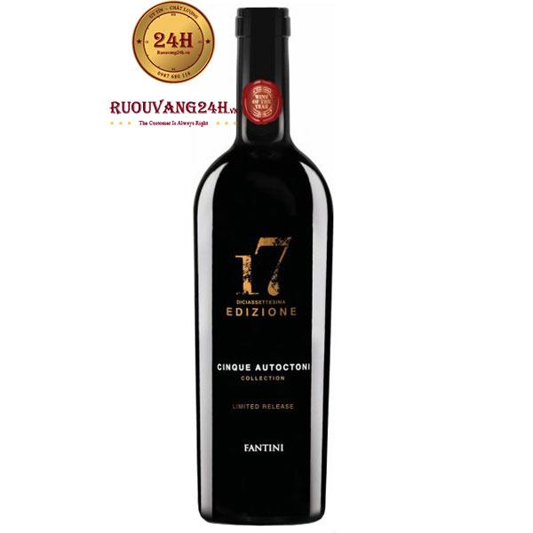 Rượu Vang 17 Edizione Limited – Đẳng Cấp Rượu Vang Ý