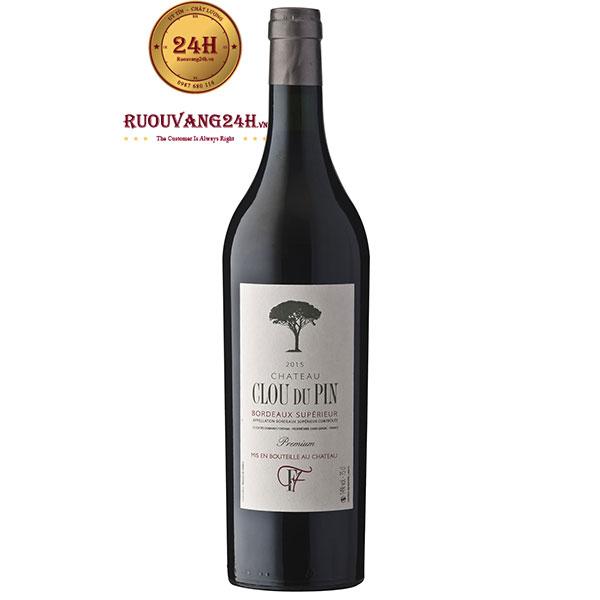 Rượu Vang Pháp Chateau Clou Du Pin Premium