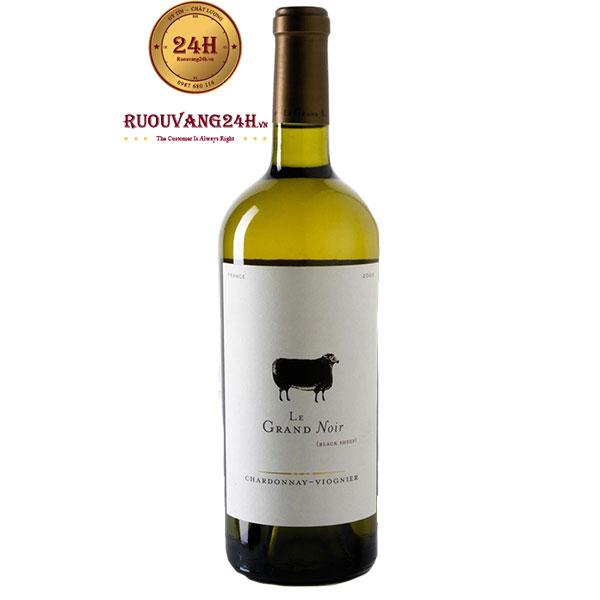 Rượu Vang Le Grand Noir Chardonnay – Viognier