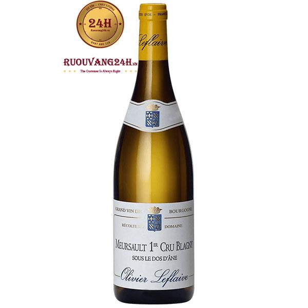 Rượu Vang Olivier Leflaive Meursault 1ER Cru Blagny Sous Le Dos D'Ane