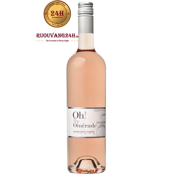 Rượu Vang Pháp Oh By Omerade Rose