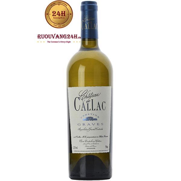 Rượu Vang Chateau De Callac Blanc