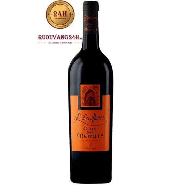 Rượu Vang L'Excellence Clos Des Menuts