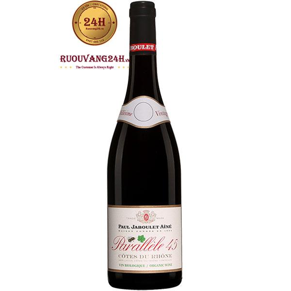 Rượu Vang Paul Jaboulet Aine Parallele 45 Côtes Du Rhône