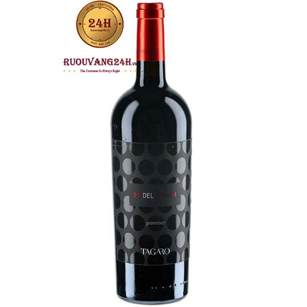 Rượu Vang Tagaro Pie Del Monaco Primitivo