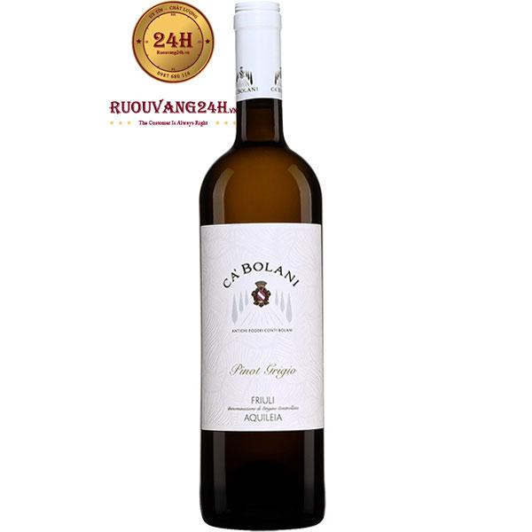 Rượu Vang Ca Bolani Pinot Grigio Friuli Aquileia