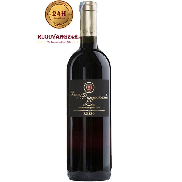Rượu Vang Duca Di Poggioreale Rosso